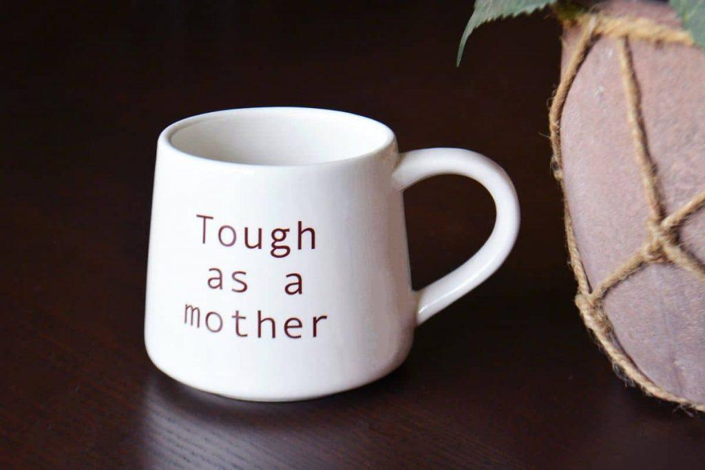 white-coffee-mug-that-says-tough-as-a-mother