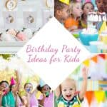 pin for birthday party ideas for kids