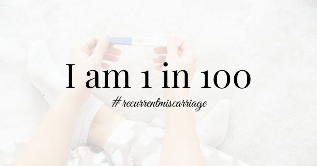 i-am-1-in-100-recurrent-miscarriage