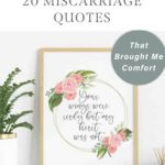 20 Miscarriage Quotes That Brought Me Comfort