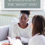"How to Find a Therapist & Which One is the ""Right"" One?"