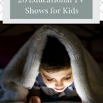Life in the Age of Netflix: 26 Educational TV Shows for Kids